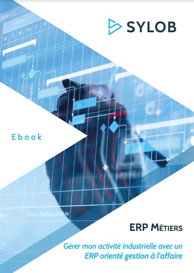 Ebook Gérer mon activité industrielle avec un ERP orienté gestion à l'affaire